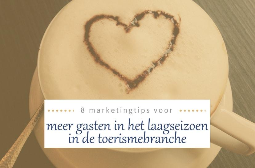 Marketingtips voor laagseizoen van toerismebranche